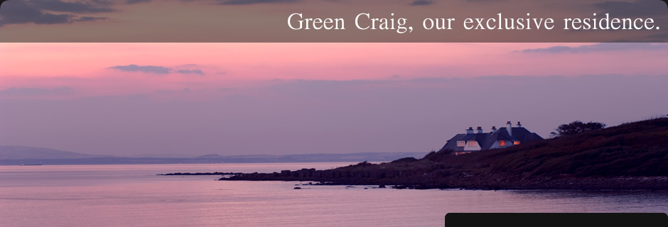 Green Craig, our exclusive residence.